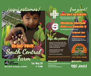 May 20th - South Central Farm: Bring It Back Event!