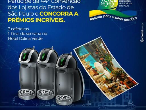 Acompanhe a 44° Convenção dos Lojistas do Estado de São Paulo