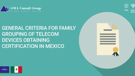 General Criteria for Family Grouping of Telecom Devices Obtaining Certification in Mexico