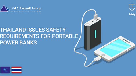 Thailand Issues Safety Requirements for Portable Power Banks