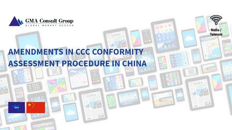 Amendments in CCC Conformity Assessment Procedure in China