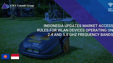 Indonesia Updates Market Access Rules for WLAN Devices Operating on 2.4 and 5.8 GHz Frequency Bands