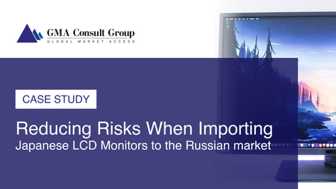 Reducing Risks When Importing Japanese LCD Monitors to the Russian Market