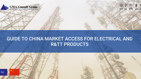 Guide to China Market Access for Electrical and R&TT Products