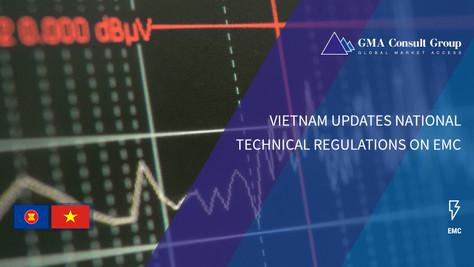Vietnam Updates National Technical Regulations on EMC