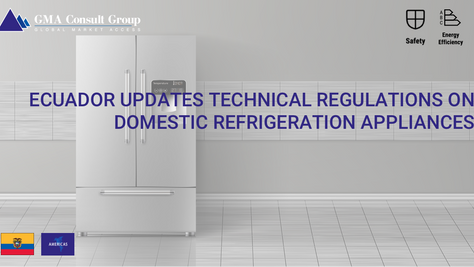 Ecuador Updates Technical Regulations on Domestic Refrigeration Appliances