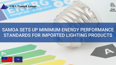 Samoa Sets up Minimum Energy Performance Standards for Imported Lighting Products