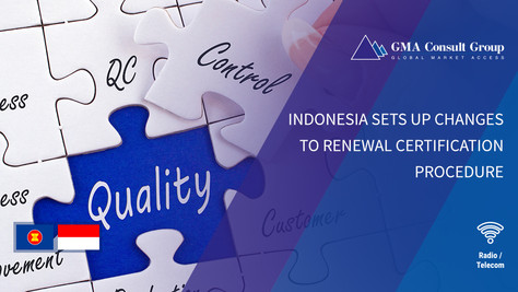 Indonesia Sets up Changes to Renewal Certification Procedure