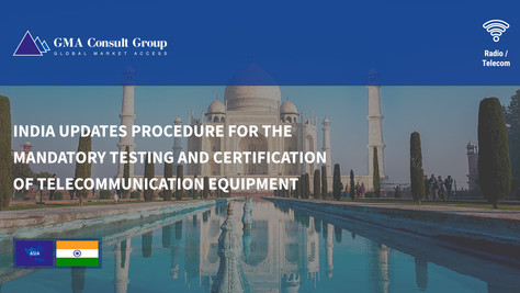India Updates Procedure for the Mandatory Testing and Certification of Telecommunication Equipment