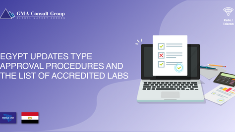 Egypt Updates Type Approval Procedures and the List of Accredited Labs