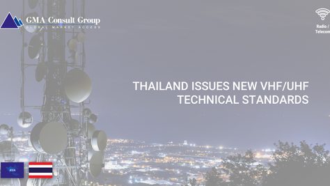 Thailand Issues New VHF/UHF Technical Standards