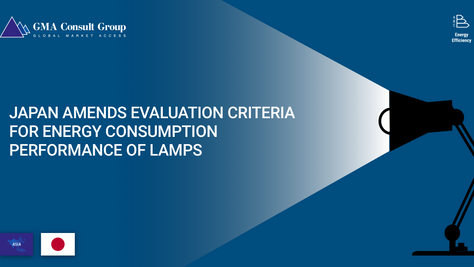 Japan Amends Evaluation Criteria for Energy Consumption Performance of Lamps