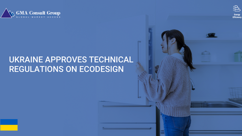 Ukraine Approves Technical Regulations on Ecodesign
