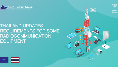 Thailand Updates Requirements for Some Radiocommunication Equipment
