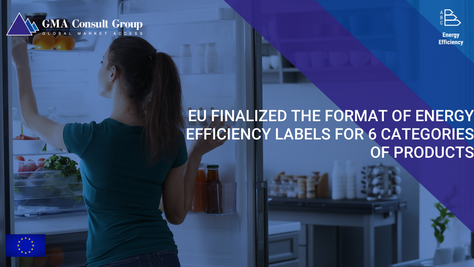 EU Finalized the Format of Energy Efficiency Labels for 6 Categories of Products