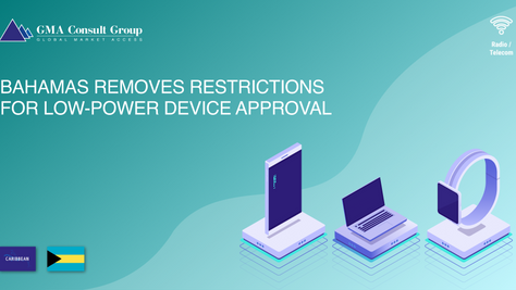 Bahamas Removes Restrictions for Low-Power Device Approval