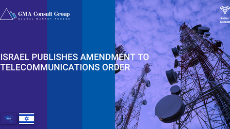 Israel Publishes Amendment to Telecommunications Order
