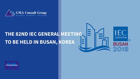 The 82nd IEC General Meeting to Be Held in Busan, Korea