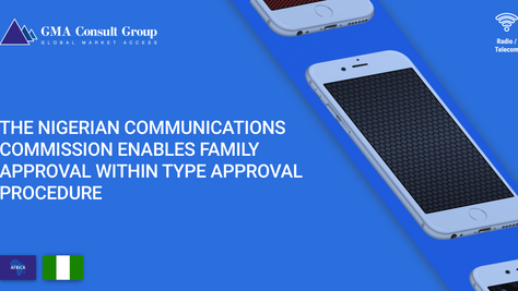 The Nigerian Communications Commission Enables Family Approval Within Type Approval Procedure