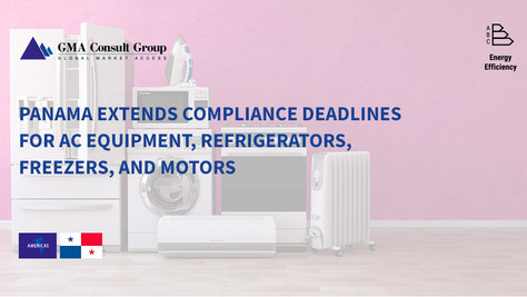 Panama Extends Compliance Deadlines for AC Equipment, Refrigerators, Freezers, and Motors