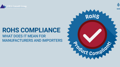 What Does RoHS Compliance Mean for Manufacturers and Importers