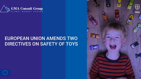 European Union Amends Two Directives on Safety of Toys