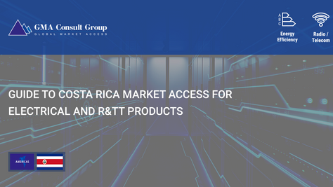 Guide to Costa Rica Market Access for Electrical and R&TT Products