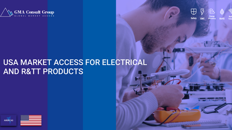 USA Market Access for Electrical and R&TT Products