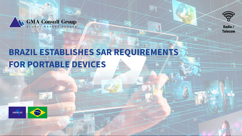 Brazil Establishes SAR Requirements for Portable Devices