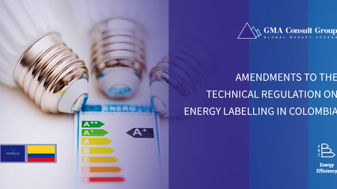 Amendments to the Technical Regulation on Energy Labelling in Colombia