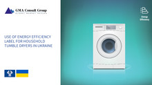 Use of Energy Efficiency Label for Household Tumble Dryers in Ukraine