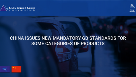 China Issues New Mandatory GB Standards for Some Categories of Products