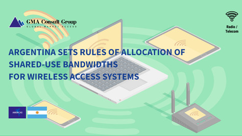 Argentina Sets Rules of Allocation of Shared-Use Bandwidths for Wireless Access Systems