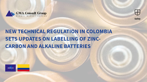 New Technical Regulation in Colombia Sets Updates on Labelling of Zinc-carbon and Alkaline Batteries