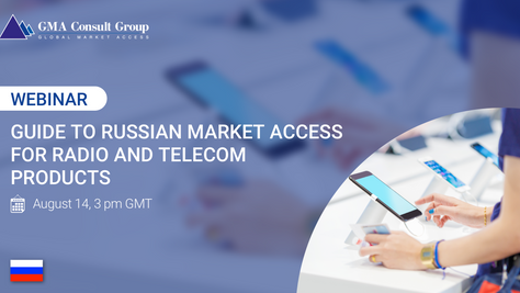 WEBINAR: Guide to Russian Market Access for Radio and Telecom Products