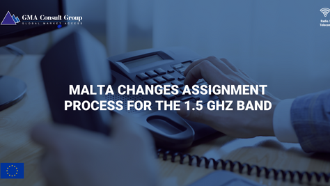 Malta Changes Assignment Process for the 1.5 GHz Band