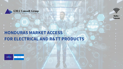 Honduras Market Access for Electrical and R&TT Products