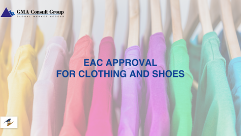 EAC Approval for Clothing and Shoes