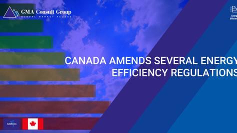 Canada Amends Several Energy Efficiency Regulations