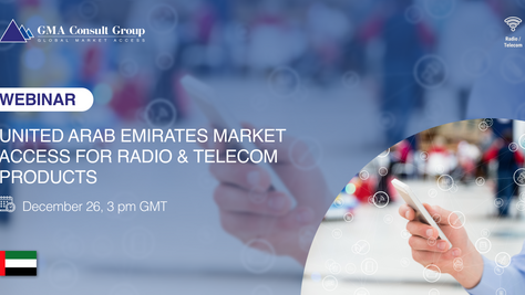 WEBINAR: United Arab Emirates Market Access for Radio & Telecom Products