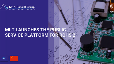 China Launches Public Service Platform for RoHS 2
