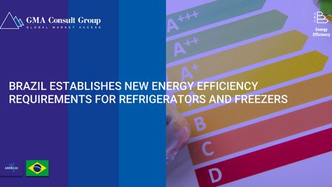 Brazil Establishes New Energy Efficiency Requirements for Refrigerators and Freezers
