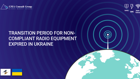Transition Period for Non-Compliant Radio Equipment Expired in Ukraine