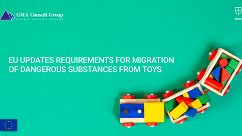 EU Updates Requirements for Migration of Dangerous Substances from Toys