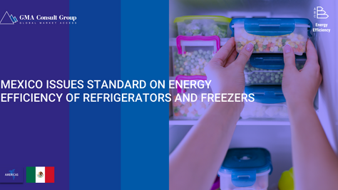 Mexico Issues Standard on Energy Efficiency of Refrigerators and Freezers