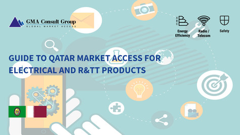 Guide to Qatar Market Access for Electrical and R&TT Products