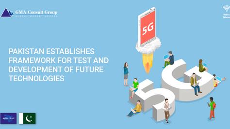 Pakistan Establishes Framework for Test and Development of Future Technologies