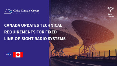 Canada Updates Technical Requirements for Fixed Line-of-Sight Radio Systems