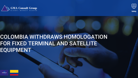 Colombia Withdraws Homologation for Fixed Terminal and Satellite Equipment