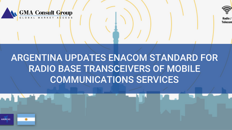 Argentina Updates ENACOM Standard for Radio Base Transceivers of Mobile Communications Services